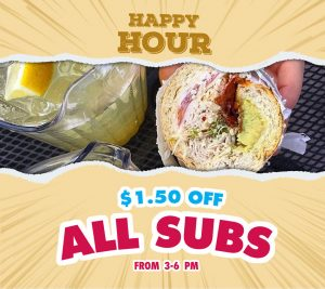 Half Fast Subs Happy Hour